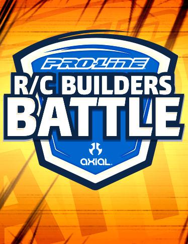 PRO-LINE R/C BUILDERS BATTLE